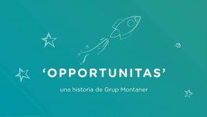 Opportunitas_GrupMontaner